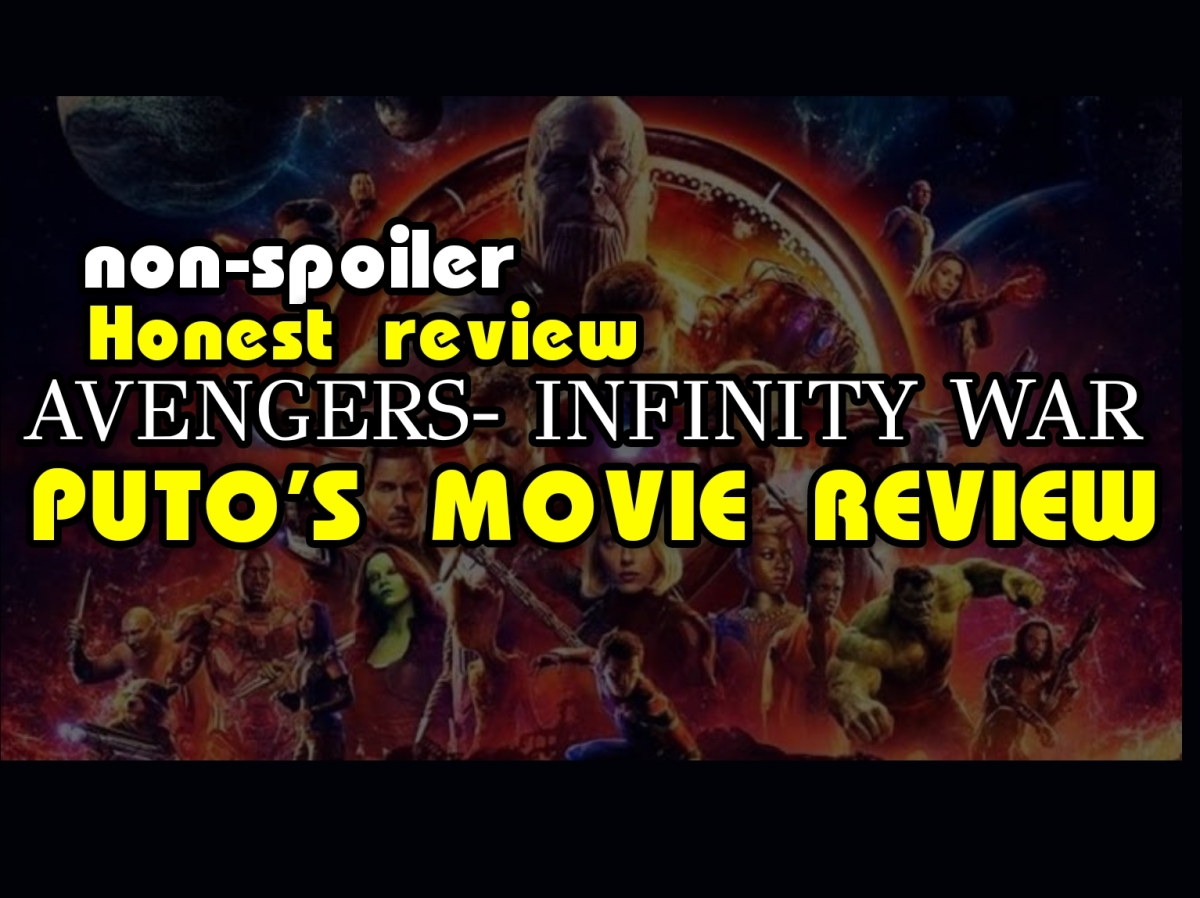 Putos- Avengers infinity war Movie review मराठी.